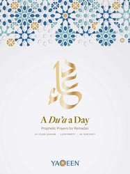 A Du'a a Day: Prophetic Prayers for Ramadan