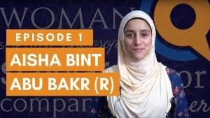 Sayedaty Ep. 1: Aisha Bint Abu Bakr