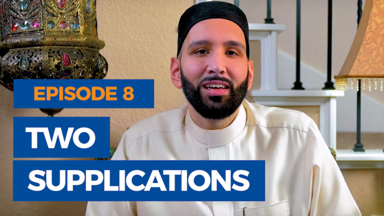 Ep. 8: Two Supplications of the Prophet | The Faith Revival