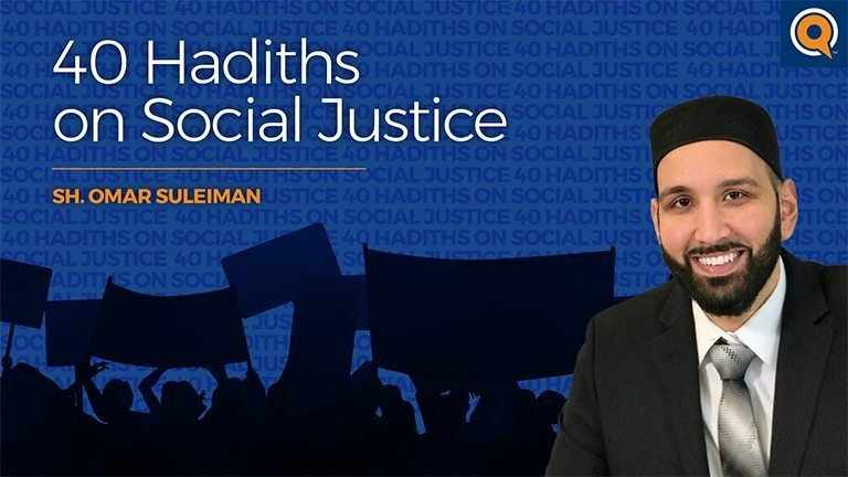 40 Hadiths on Social Justice
