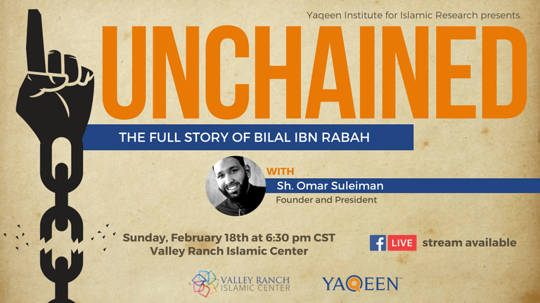 Unchained: The Full Story of Bilal Ibn Rabah