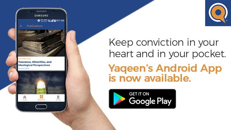 Yaqeen's Android App Released