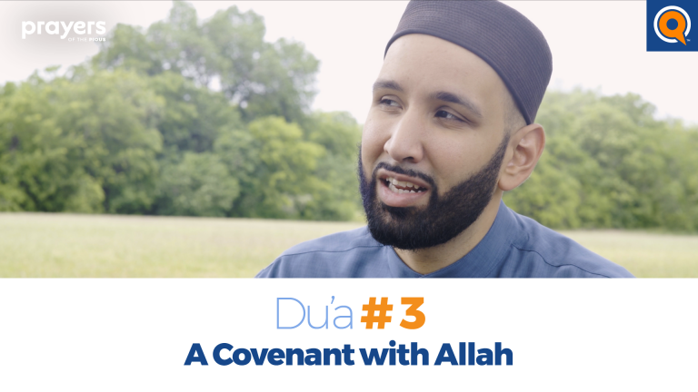 Episode 3: A Covenant with Allah | Prayers of the Pious