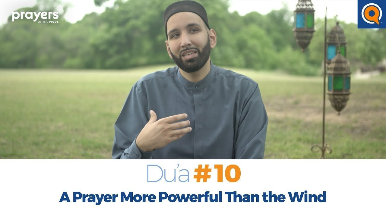 Episode 10: A Prayer More Powerful Than the Wind | Prayers of the Pious