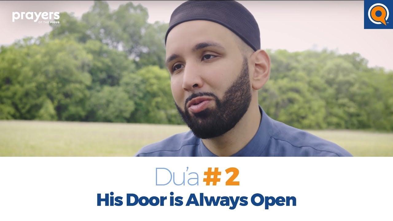 Episode 2: His Door is Always Open | Prayers of the Pious