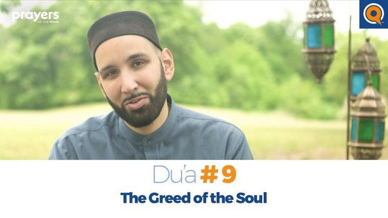 Episode 9: The Greed of the Soul | Prayers of the Pious