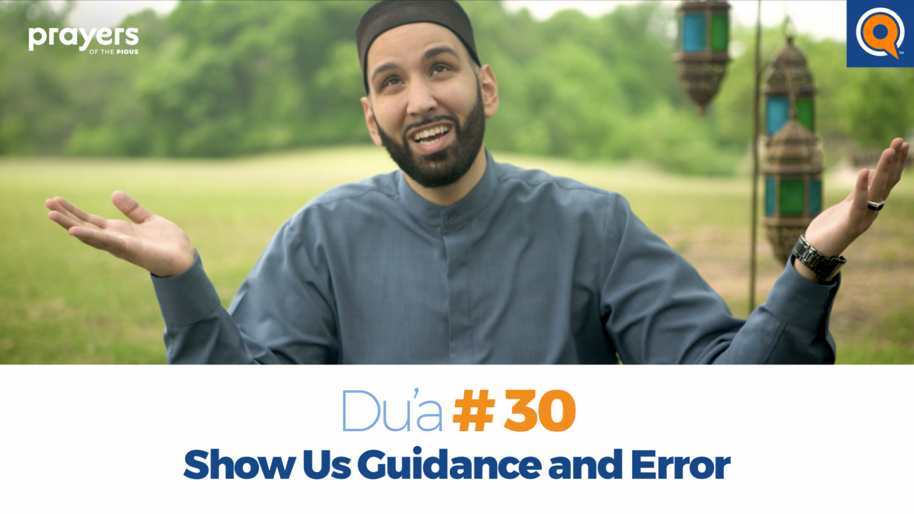 Episode 30: Show Us Guidance and Error | Prayers of the Pious