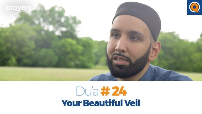 Episode 24: Your Beautiful Veil | Prayers of the Pious