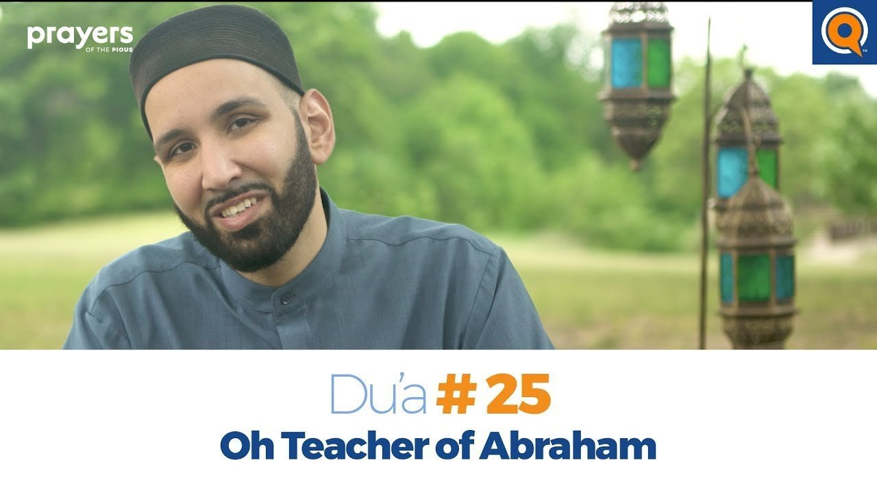 Episode 25: Oh Teacher of Abraham | Prayers of the Pious