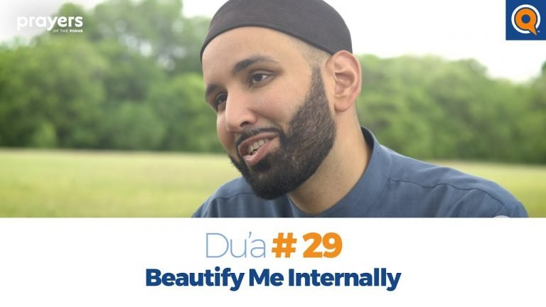 Episode 29: Beautify Me Internally | Prayers of the Pious