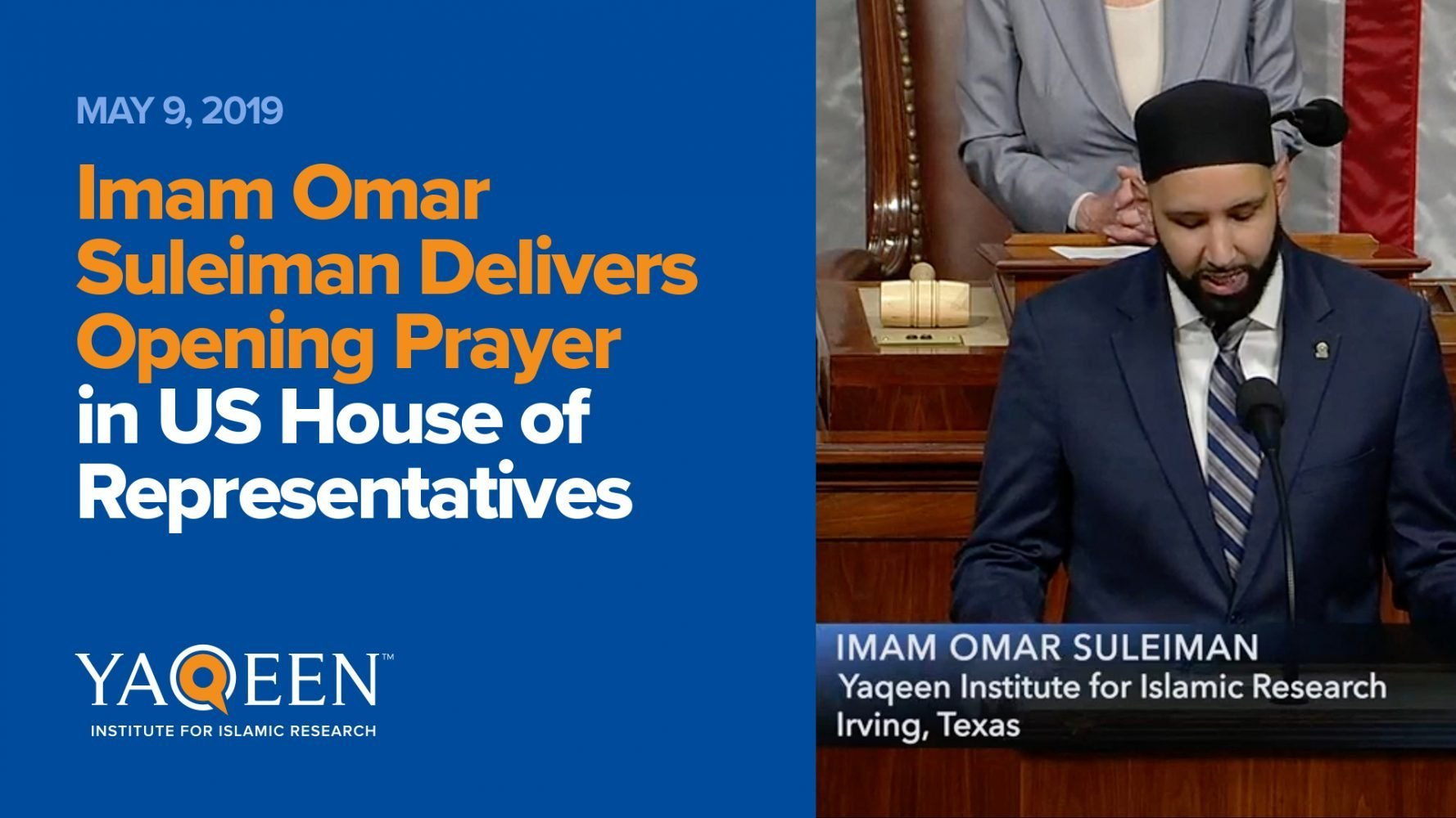Imam Omar Suleiman Delivers Opening Prayer in US House of Representatives