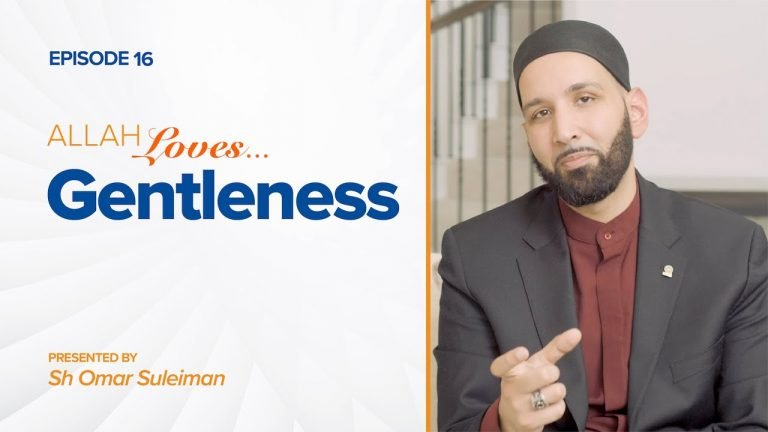 Allah Loves Gentleness | Episode 16