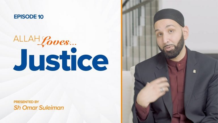 Allah Loves Justice | Episode 10