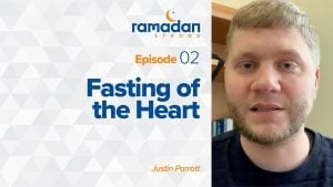 Day 2: Fasting of the Heart | Ramadan Strong