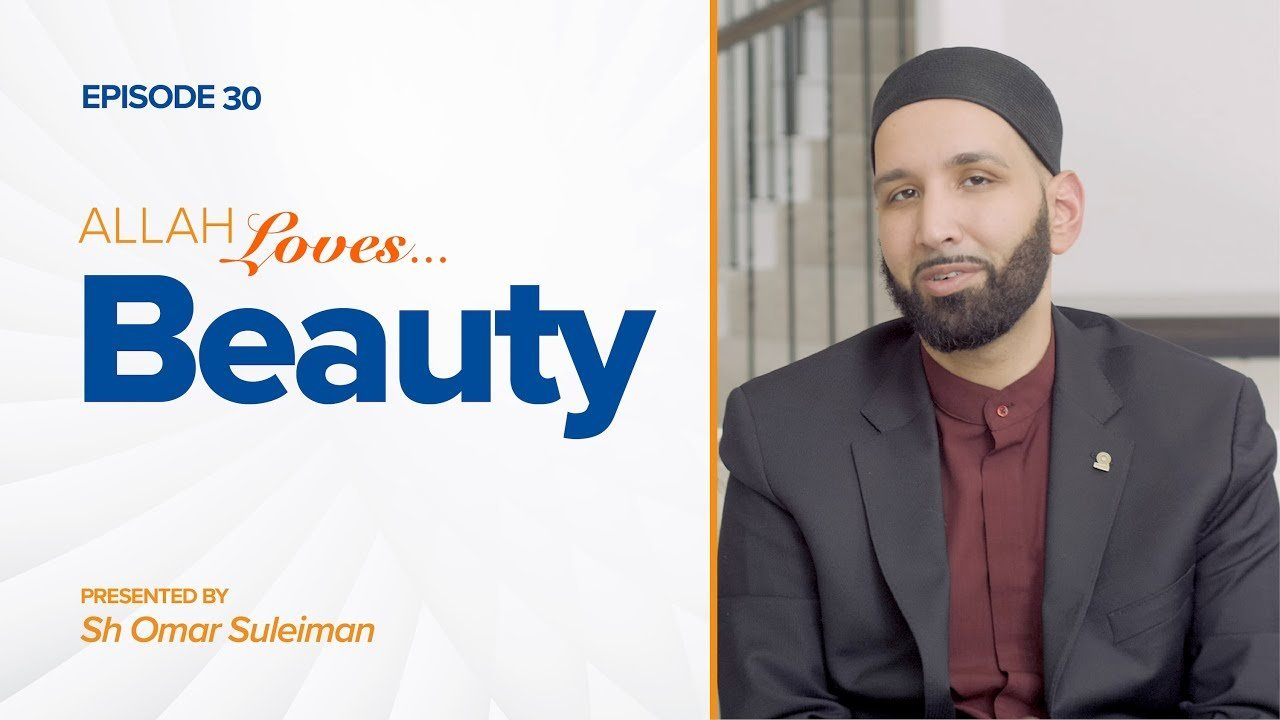 Allah Loves Beauty | Episode 30