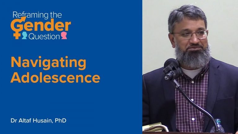 Navigating Adolescence - Dr. Altaf Husain | Reframing the Gender Question