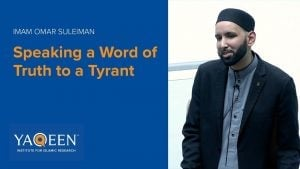 Speaking a Word of Truth to a Tyrant – Sh. Omar Suleiman | Khutbah