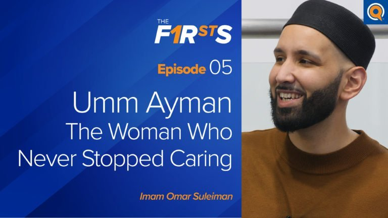 Umm Ayman (ra): The Woman Who Never Stopped Caring