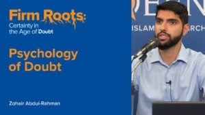 Psychology of Doubt | Firm Roots