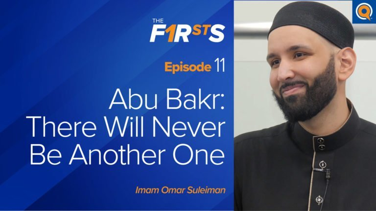 Abu Bakr (ra) - Part 3: There Will Never Be Another One
