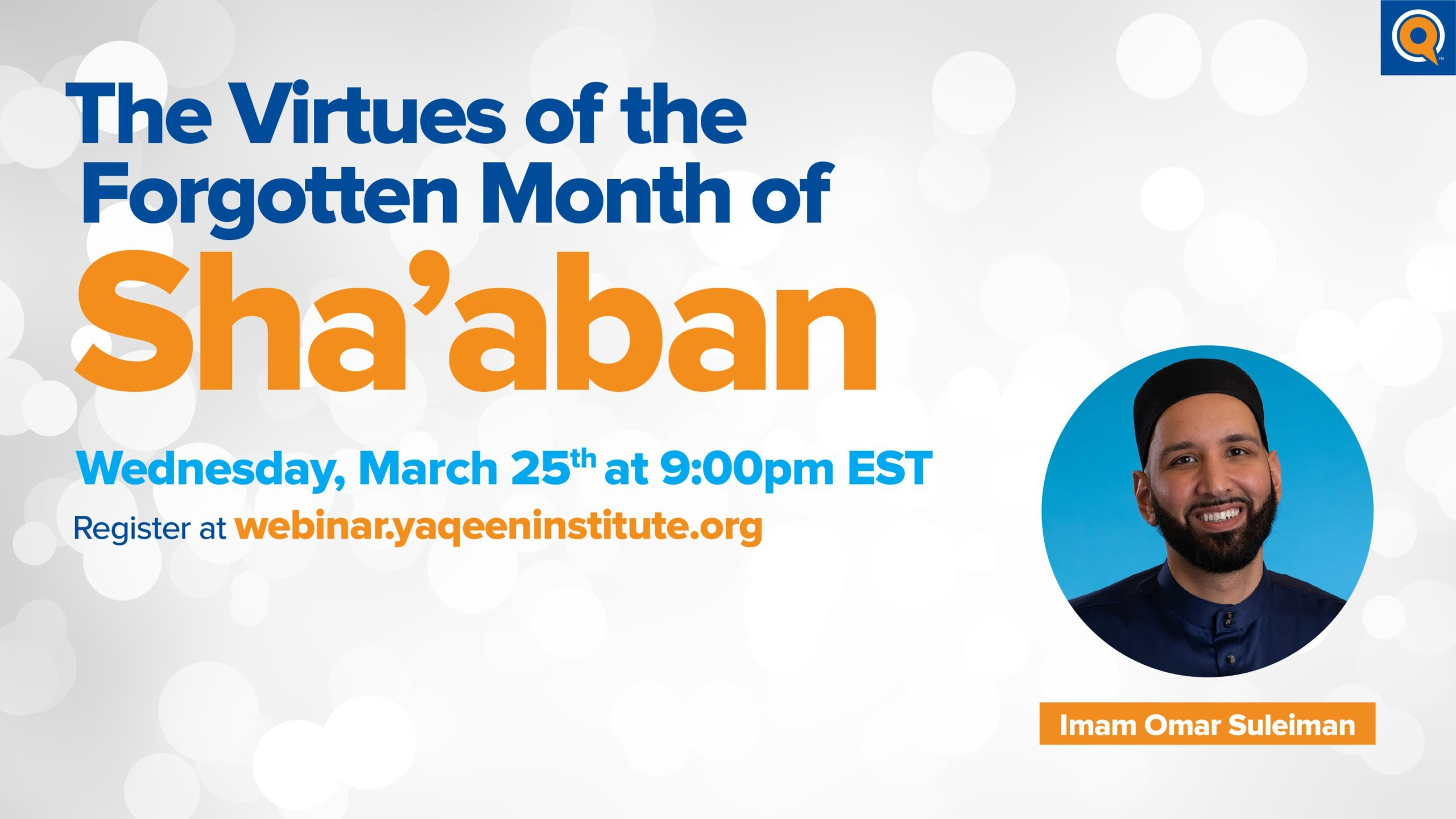 Live Tomorrow: The Virtues of the Forgotten Month of Sha'aban