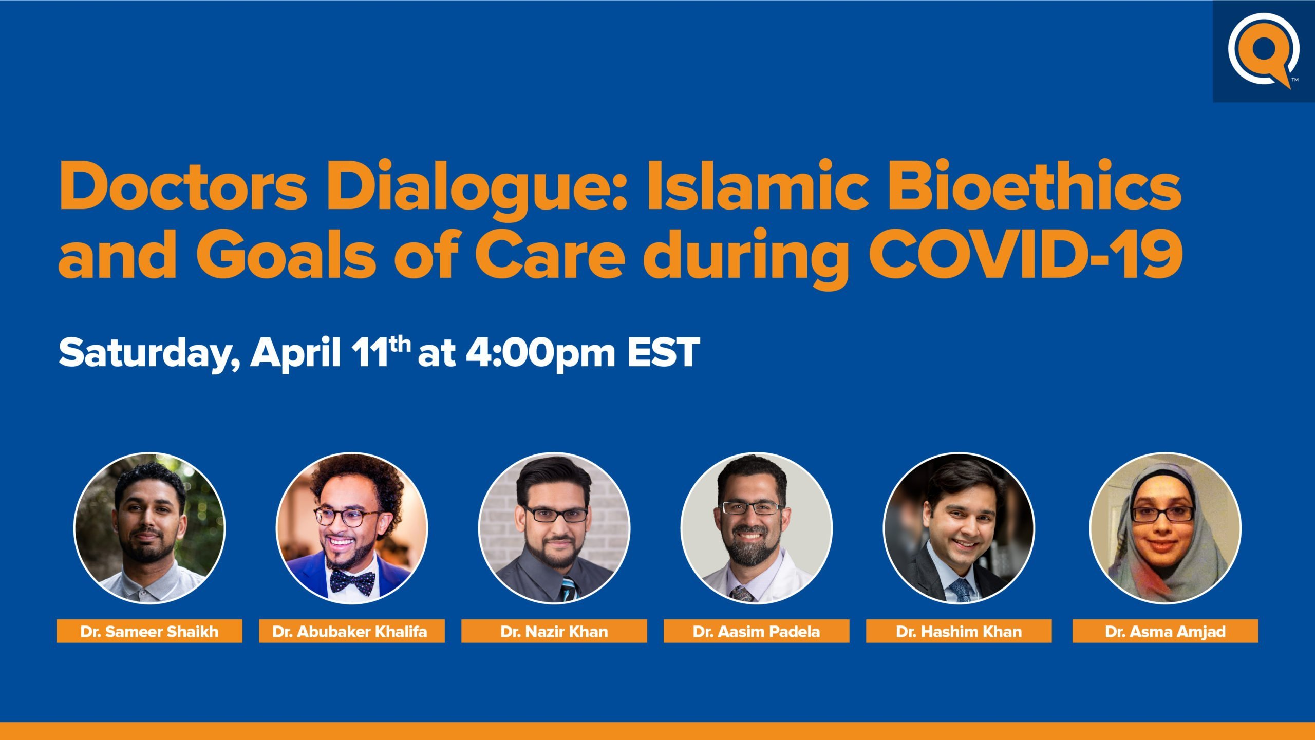 Doctors Dialogue: Islamic Bioethics & Goals of Care During COVID-19