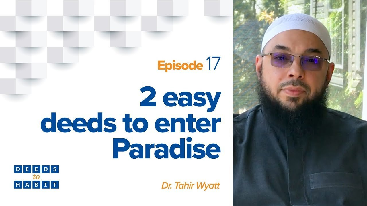 2 Easy Deeds to Enter Paradise