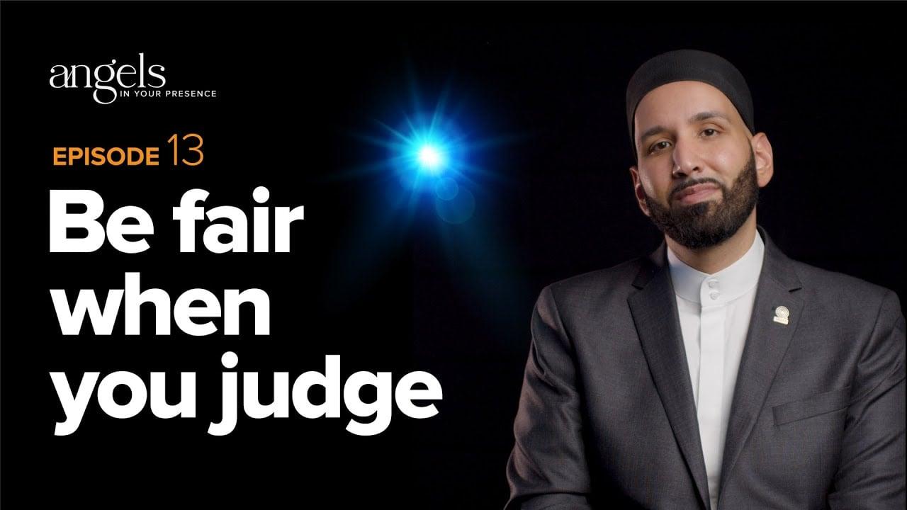 Episode 13: Be Fair When You Judge