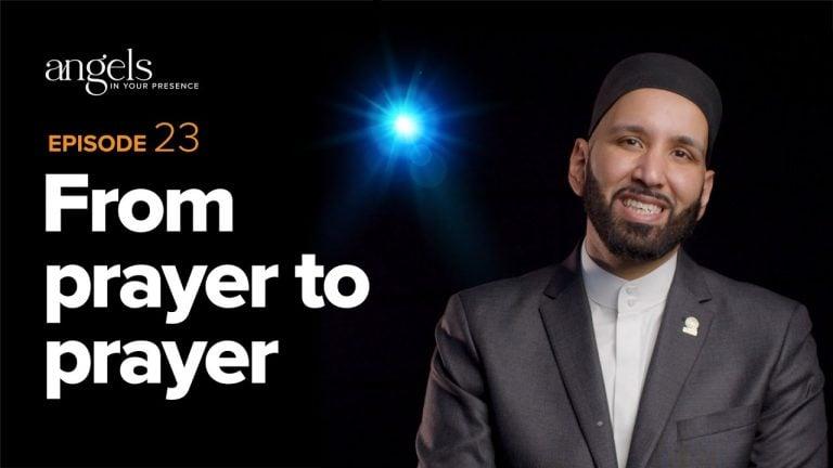 Episode 23: From Prayer to Prayer