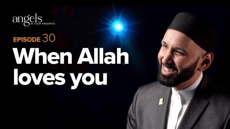 Episode 30: When Allah Loves You