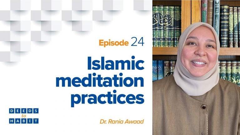 Islamic Meditation Practices