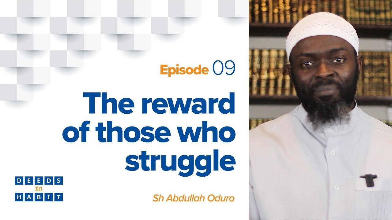 The Reward of Those Who Struggle