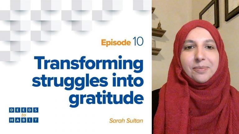 Transforming Struggles into Gratitude