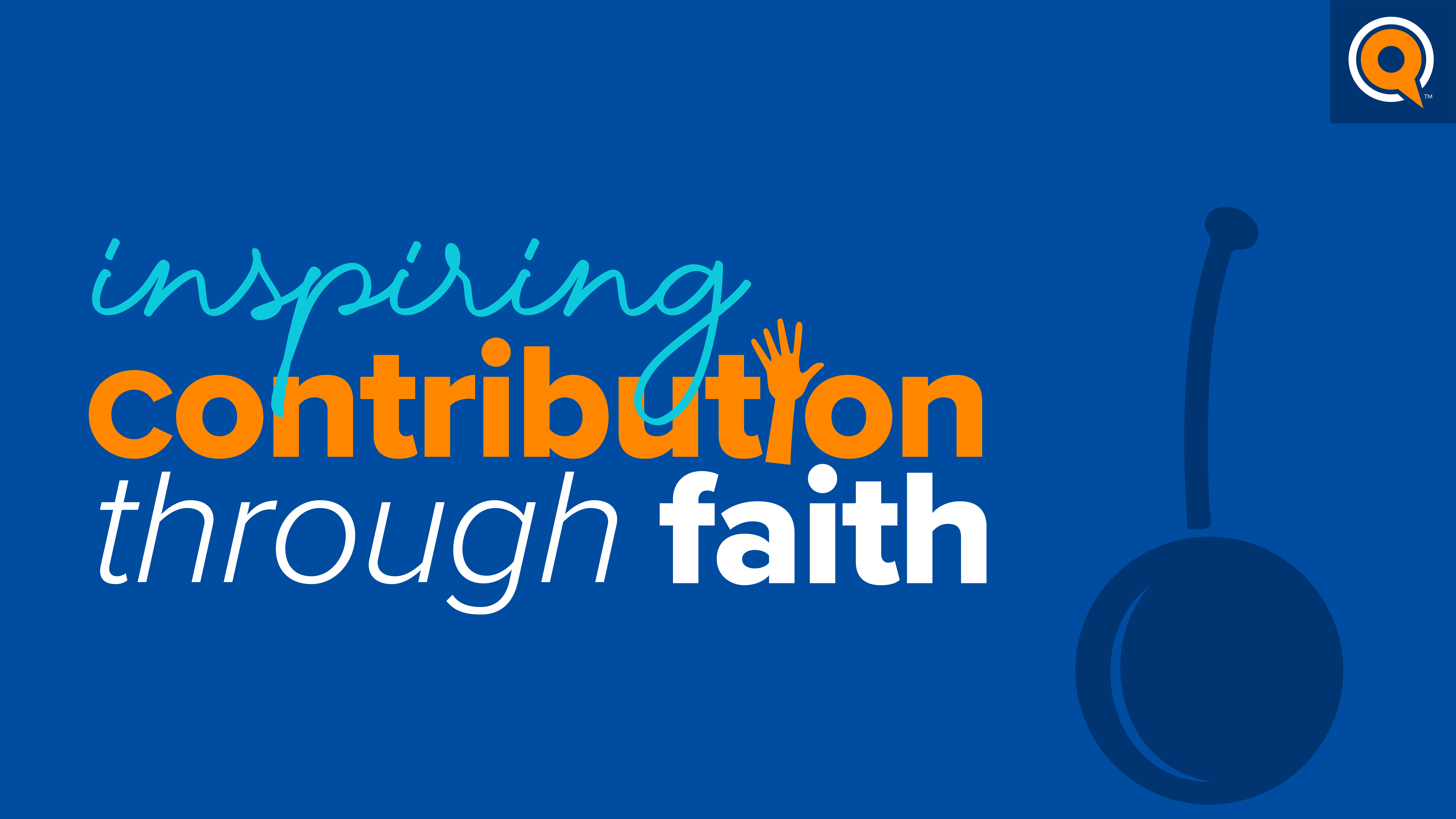 Toronto Webinar: Inspiring Contribution through Faith