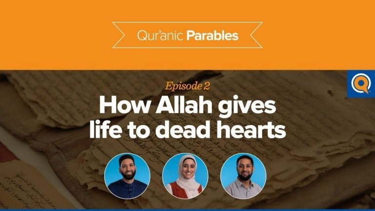 How Allah Gives Life to Dead Hearts | Qur'anic Parables Episode 2