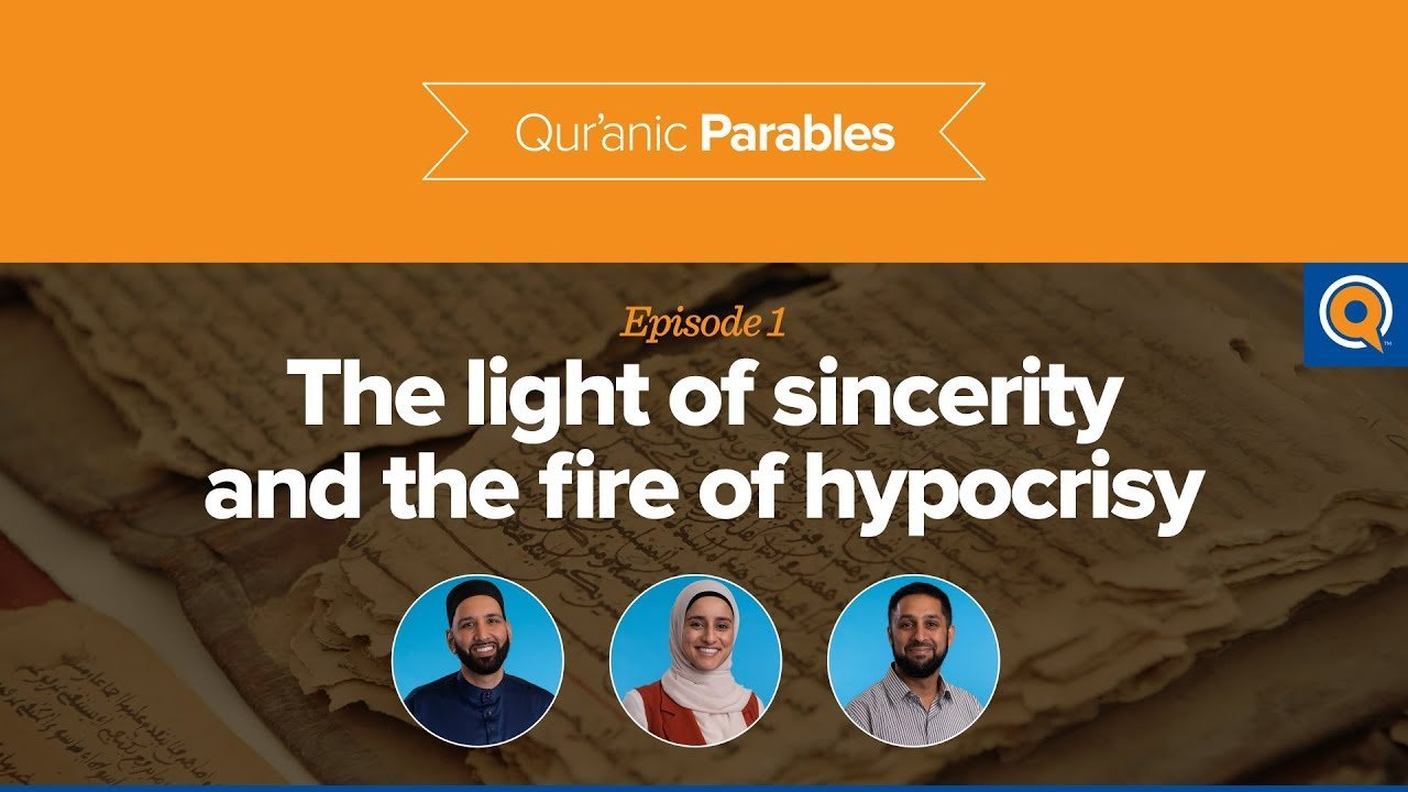 The Light of Sincerity and the Fire of Hypocrisy | Qur'anic Parables Episode 1