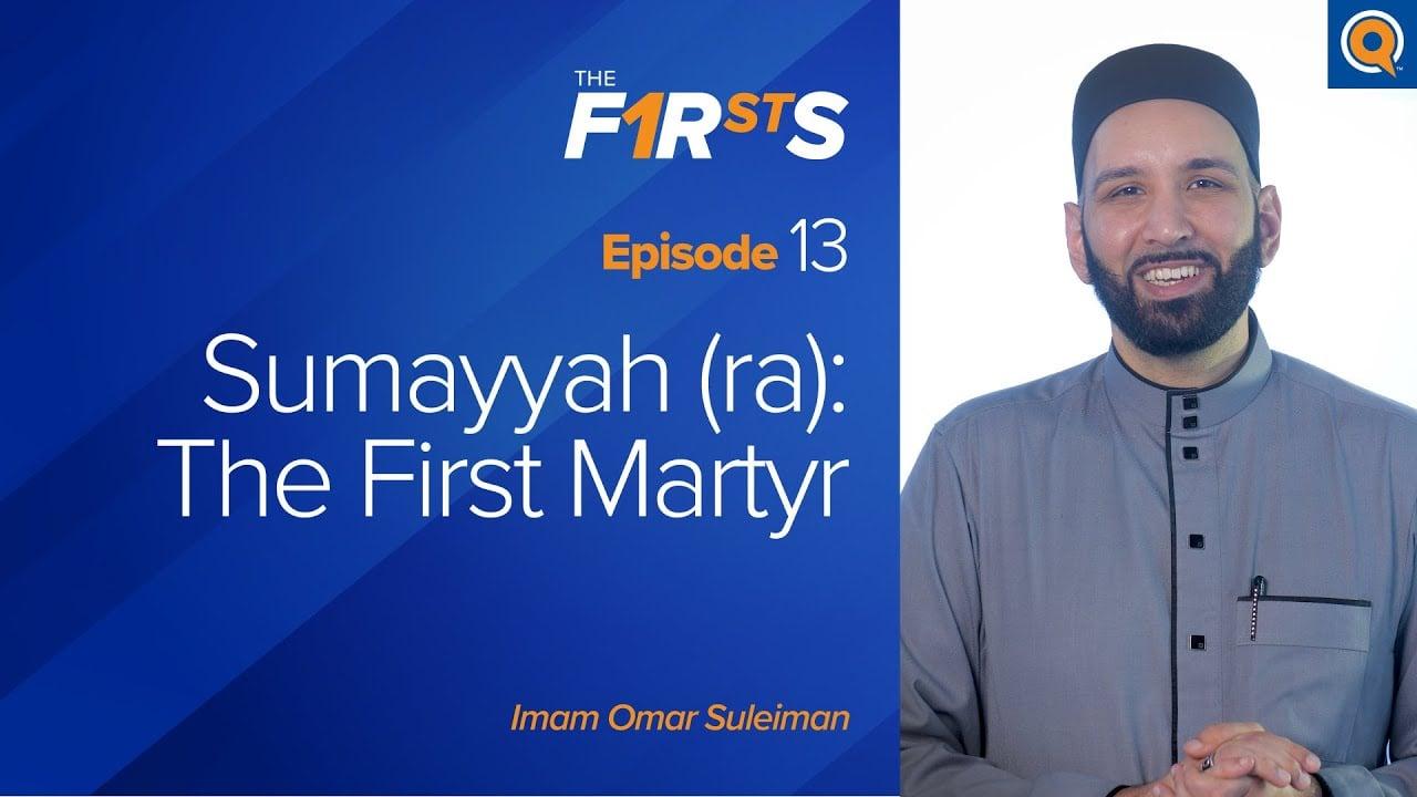 Sumayyah (ra): The First Martyr