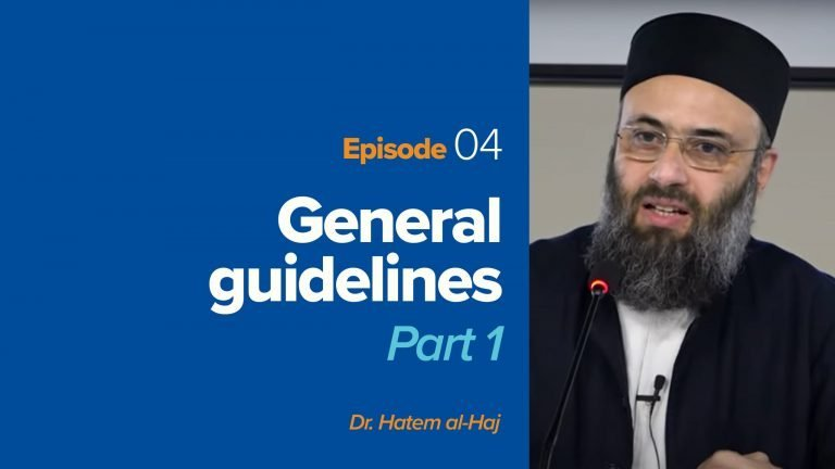 General Guidelines of Islamic Apologetics - Part 1