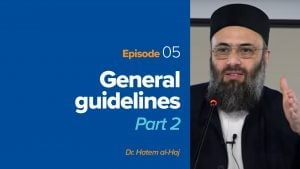 General Guidelines of Islamic Apologetics – Part 2