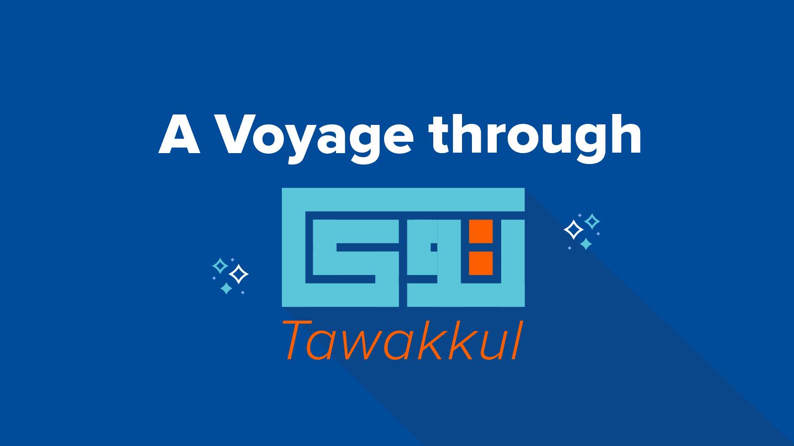 A Voyage Through Tawakkul