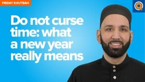 Do Not Curse Time: What A New Year Really Means | Khutbah