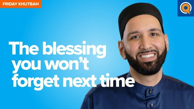 The Blessing You Won't Forget Next Time | Khutbah