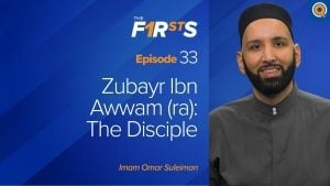 Zubayr Ibn Awwam (ra): The Disciple