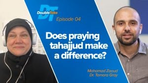 Episode 4: Does Praying Tahajjud Make a Difference? | DoubleTake