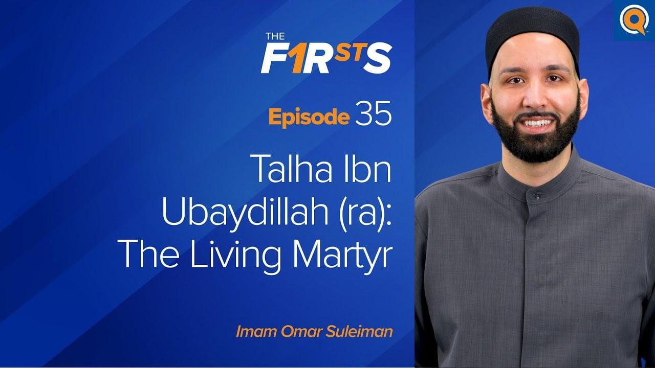 Talha Ibn Ubaydillah (ra): The Living Martyr