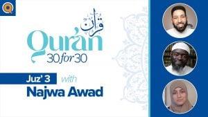 Juz' 3 with Najwa Awad | Qur'an 30 for 30 Season 2