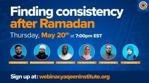 Finding Consistency After Ramadan