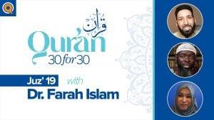 Juz' 19 with Dr. Farah Islam | Qur'an 30 for 30 Season 2