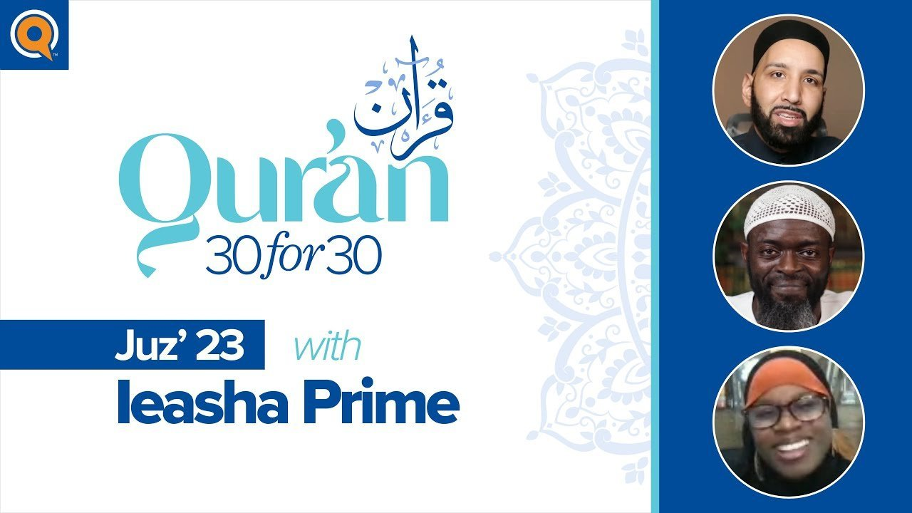 Juz' 23 with Ust. Ieasha Prime | Qur'an 30 for 30 Season 2