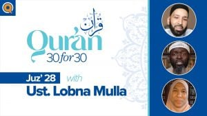 Juz' 28 with Ust. Lobna Mulla | Qur'an 30 for 30 Season 2